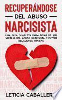 Recuperándose del abuso narcisista