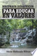 Recursos didácticos para educar en valores