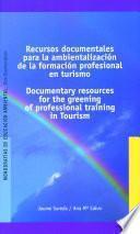 Recursos documentales para la ambientalización de la formación profesional en turismo