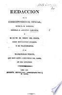 Redaccion de la correspondencia official, entre el Sr. Prefecto Jeneral A. G. y el Illmo. Sr. Obispo del Cuzco [J. C. de Orchaela], sobre imputaciones enormes ... que hace aquel a individuos del clero de esa diocesis