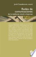 Redes de comunicaciones. De la telefonía móvil a internet