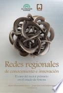 Redes regionales de conocimiento e innovación