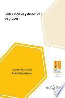 Redes sociales y dinámicas de grupos