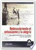REDESCUBRIENDO EL ENTUSIASMO Y LA ALEGRÍA
