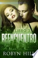 Reencuentro - Libro 3