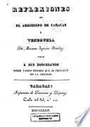 Reflexiones que el arzobispo de Caracas y Venezuela, Dr. Ramon Ignacio Mendez, dirige a sus diocesanos sobre varios errores que se propagan en la diocesis