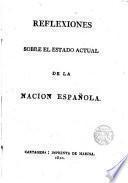 Reflexiones sobre el estado actual de la nación Española