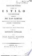 Reflexîones sobre el Estillo y en particular sobre él de las cartas sacadas de los mejores autores y gramatistas0