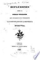 Reflexiones sobre el poder vitalicio que establece en su Presidente la Constitución de la República de Bolivia