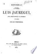 Reformas propuestas por el ciudadano Luis Jauregui