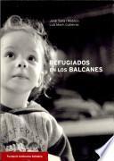 Refugiados en los Balcanes