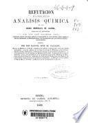 Refutación de la memoria intitulada análisis química de las aguas minerales de Alceda