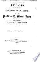 Refutación de los errores contenidos en una carta que el presbítero D. Manuel Aguas ha publicado al abrazar el protestantismo