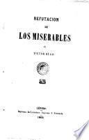 Refutacion de Los Miserables de Victor Hugo