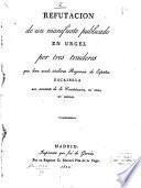 Refutación de un manifiesto publicado en Urgel por tres traidores que han osado titularse Regencia de España