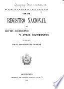 Registro nacional de leyes de la Republica Oriental del Uruguay, con todas los documentos officiales de caracter permanente