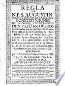 Regla de N.P. S. Augustin, obispo, y doctor de la Iglesia