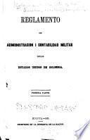 Reglamento de administración i contabilidad militar de los Estados Unidos de Colombia ...