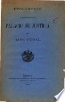 Reglamento de las oficinas establecidas en el Palacio de justicia del ramo penal