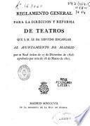 Reglamento general para la direccion y reforma de teatros