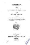 Reglamento para el egercicio y maniobras de los regimientos de infanteria de la Confederacion Argentina