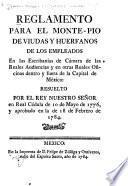 Reglamento para el Monte-pio de viudas y huerfanos de los empleados