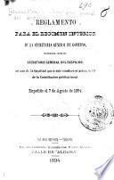 Reglamento para el regimen interior de la Secretaría general de gobierno