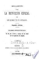 Reglamento Para La Instruccion Especial De Los Regimientos De Artilleria