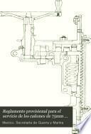 Reglamento provisional para el servicio de los cañones de 75mm S. Schneider-Canet tipo ligero