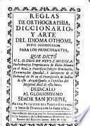 Reglas de orthrographia diccionario y arte del idoma othomi