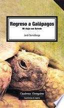 Regreso a Galápagos. Mi viaje con Darwin