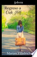 Regreso a Oak Hill (Oak Hill 2)