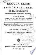 Regula cleri ex sacris litteris SS. PP. monimentis ecclesiasticisque sanctionibus excerpta