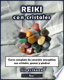 Reiki con Cristales