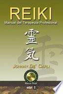 Reiki. Manual del terapeuta profesional