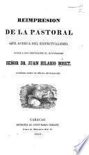 Reimpresion de la Pastoral que, acerca del espiritualismo, dirije a sus diocesanos el ... Señor Dr. J. H. Boset, etc