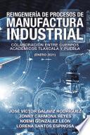 Reingeniería De Procesos De Manufactura Industrial