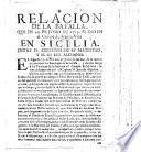 Relacion de la batalla que en 20 de Junio de 1719 se dio en el campo de Franca-Villa en Sicilia, entre el exercito de su Magestad y el de los Alemanes