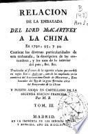 Relacion de la embaxada del Lord Macartney a la China en 1792, 93 y 94