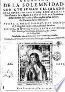 Relacion de la solemnidad con qve se han celebrado en la civdad de Barcelona las fiestas a la beatificacion de la Madre S. Teresa de Iesvs ...