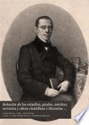 Relación de los estudios, grados, méritos, servicios y obras científicas y literarias del dr. D. Pedro Felipe Monlau
