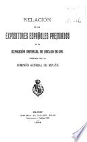 Relación de los expositores españoles premiados en la Exposición universal de Chicago de 1893