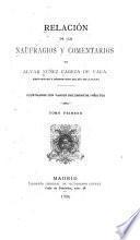 Relación de los naufragios y Comentarios de Alvar Núñez Cabeza de Vaca