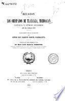 Relación de los Obispados de Tlaxcala, Michoacan, Oaxaca y otros lugares en el siglo XVI.