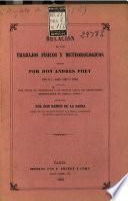 Relación de los trabajos físicos y meteorológicos hechos por Don Andrés Poey tanto en la Habana como en Europa