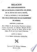 Relacion del restablecimiento de la sagrada Compañía de Jesus en el reyno de Nueva España