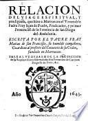 Relacion del viage espiritual y prodigioso que hizo a Marruecos el Venerable Padre Fray Juan de Prado, predicador y primer provincial de la provincia de san Diego del Andaluzia