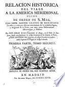 Relación histórica del viaje a la América meridional...