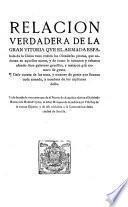 Relacion verdadera de la gran vitoria ave el armada española de la China tuuo contra los Olandeses piratas, que andauan en aquellos mares