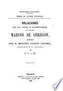 Relaciones de la vida y aventuras del escudero Marcos de Obregon, escritas por V. Espinel, precedidas de su biografia por J. C. y Ck